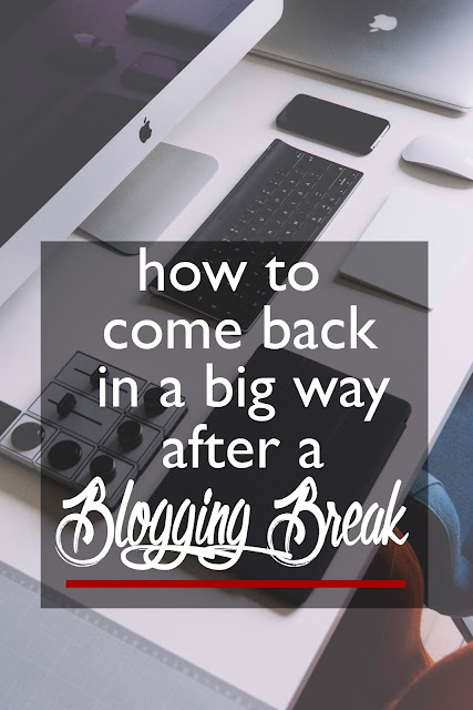 How to Come Back in a Big Way after a Blogging Break | CosmosMariners.com