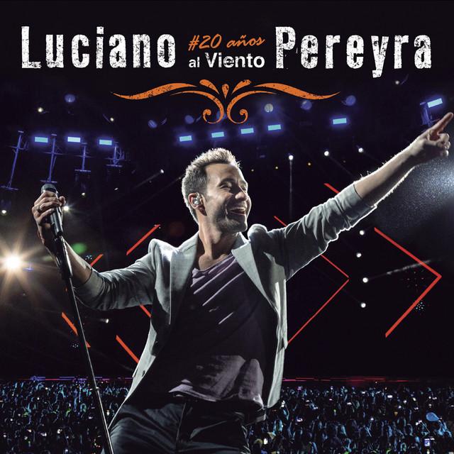 Luciano Pereyra - #20 Años Al Viento 2018