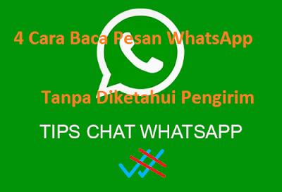 OpO - 4 Metode Sederhana untuk Memaca Pesan WhatsApp Pesan Tanpa Diketahui Pengirim