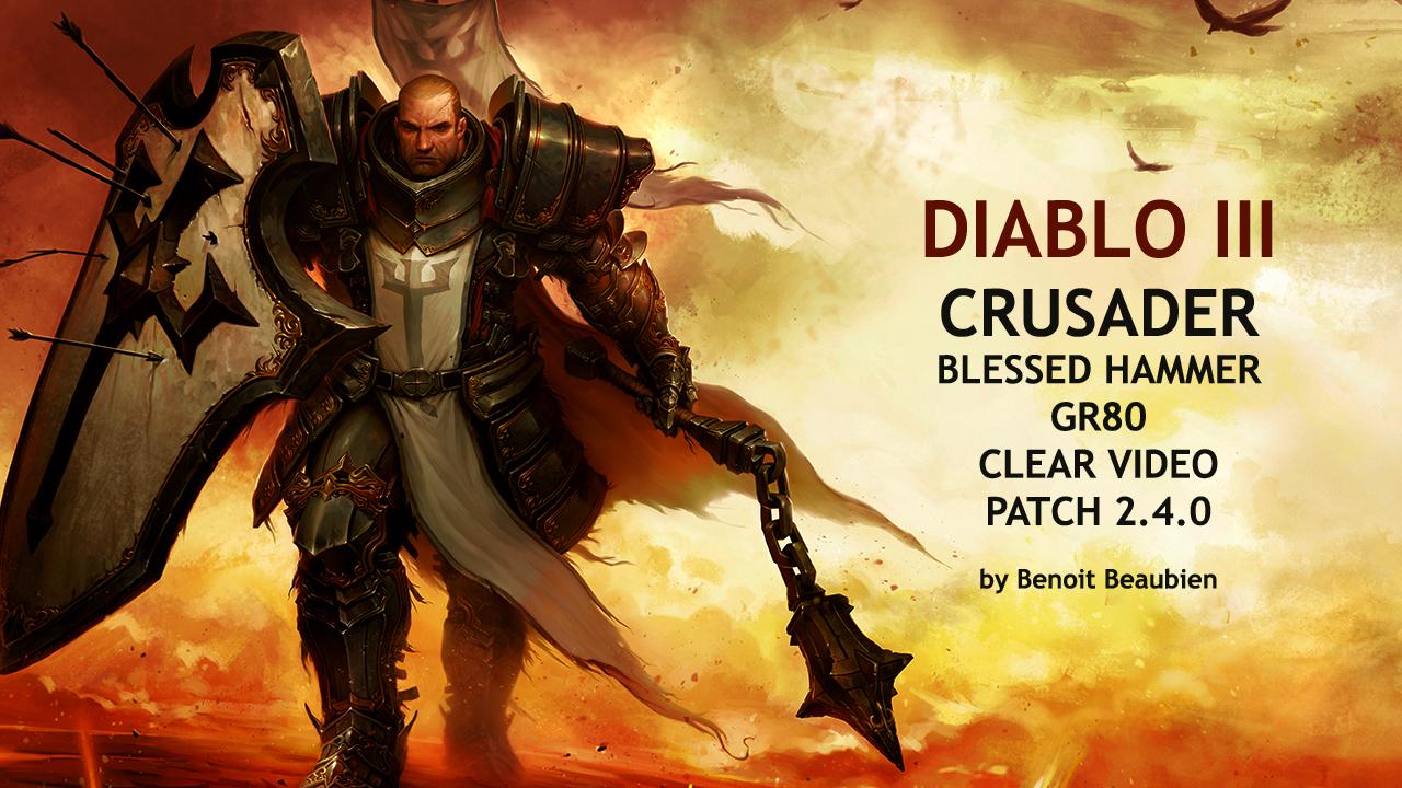 Diablo  Crusader Blessed Hammer Build