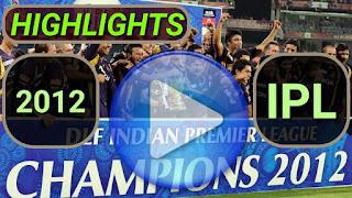 2012 IPL Matches Highlights Online