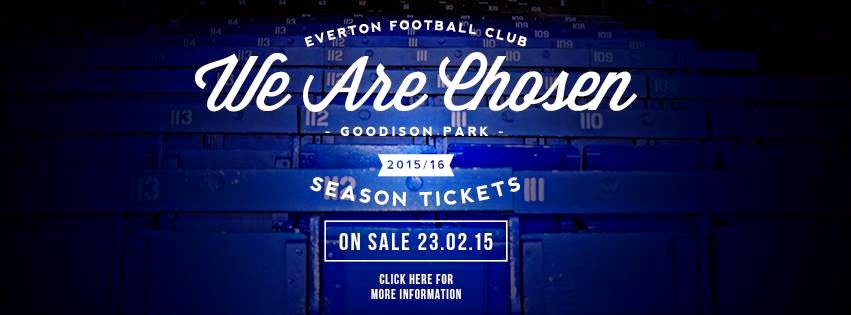 """We are Chosen"": Campaña de venta de abonos para la temporada 2015/2016 del Everton"