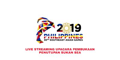 Live Streaming Upacara Pembukaan Penutupan Sukan SEA 2019