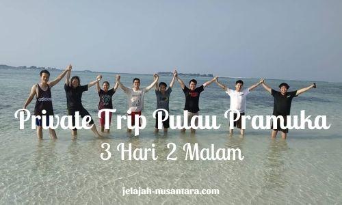 paket private wisata pulau pramuka