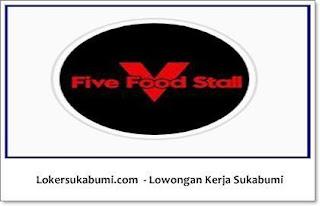 Lowongan kerja Five Food Stall Cafe Cianjur
