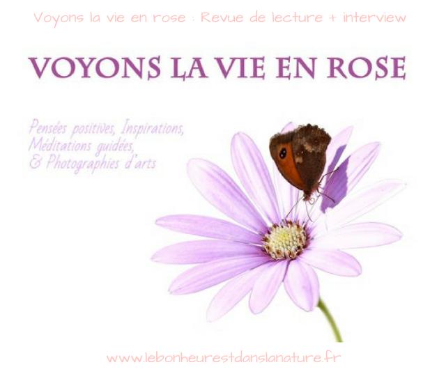Voyons la vie en rose : Revue de lecture + interview de l'auteure