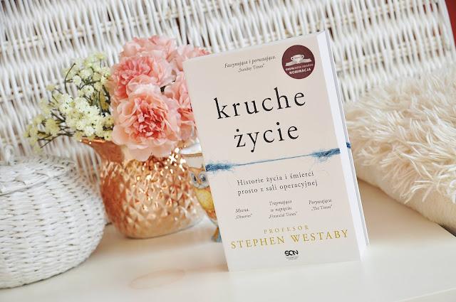 """""""Kruche życie"""" - Stephen Westaby"""