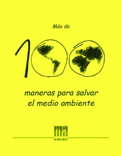 Más de 100 maneras para salvar el medio ambiente
