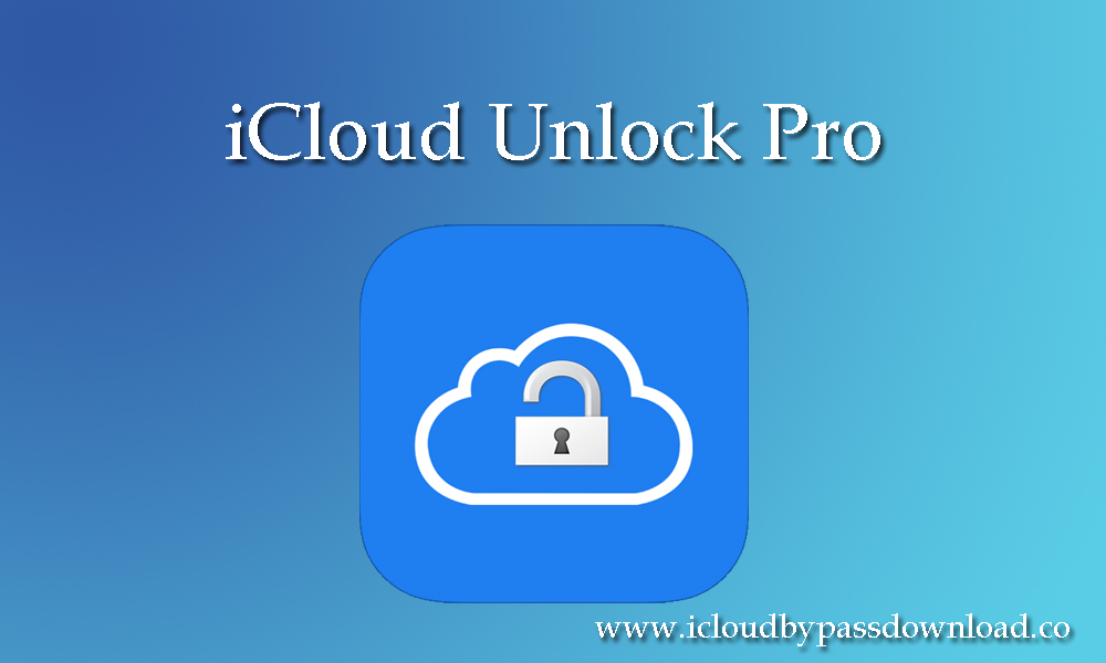 iCloud Bypass : iCloud Unlock Pro