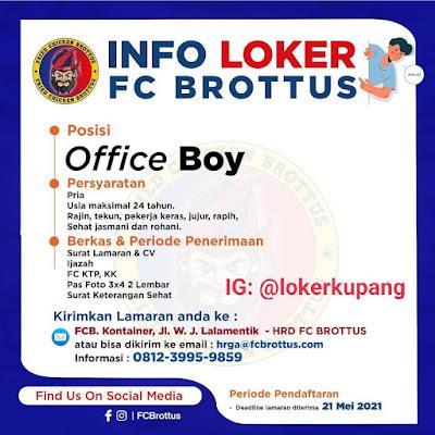 Lowongan Kerja FC Brottus Sebagai Office Boy