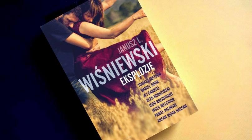 Kraina Ksik Zwana Eksplozje Janusz Leon Winiewski I Inni