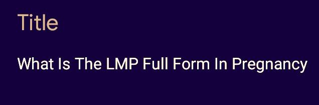 LMP Full Form In Pregnancy