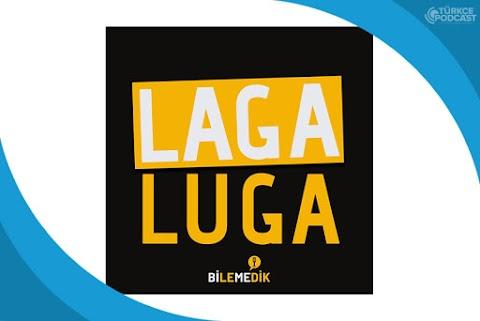 Laga Luga Podcast