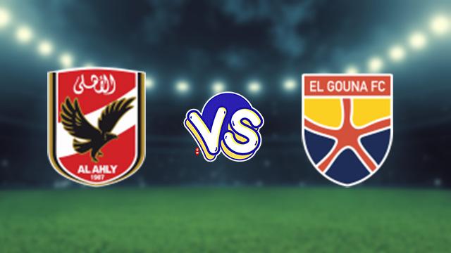 مشاهدة مباراة الأهلي ضد الجونة 24-08-2021 بث مباشر في الدوري المصري