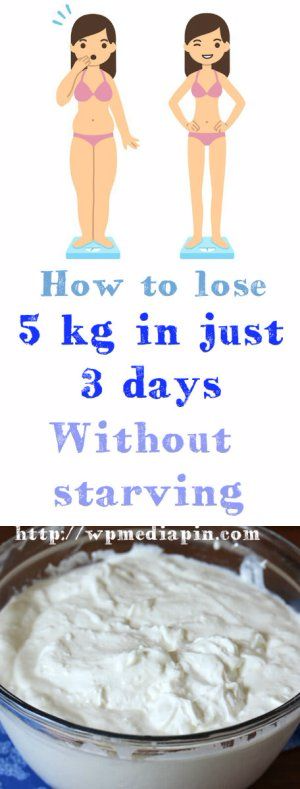 How to lose 5 kg in just 3 days without starving