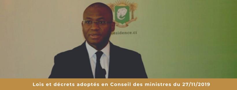 Lois et décrets adoptés au Conseil des ministres du 27/11/2019
