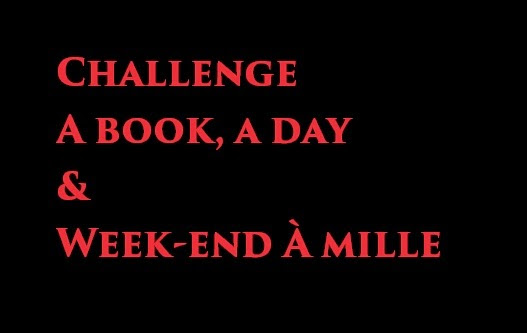 Challenge A book A day et challenge week-end à 1000 [16/05/14-18/05/14]