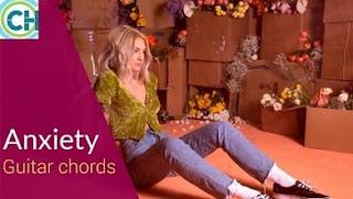 ANXIETY Guitar Chords ACCURATE | JULIA MICHAELS & SELENA GOMEZ