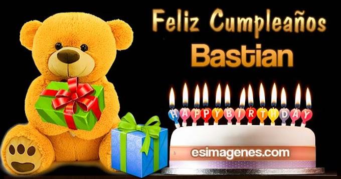 Feliz Cumpleaños Bastian