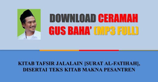 download ngaji gus baha full download tafsir jalalain
