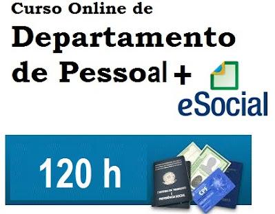 Curso de Departamento Pessoal com E-Social, Cálculos Trabalhistas e Rescisão de Contrato - 120h