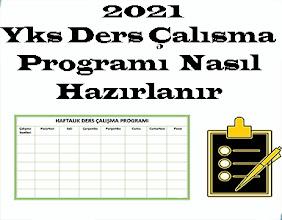 2021 YKS Ders çalışma Programı Nasıl Hazırlanır