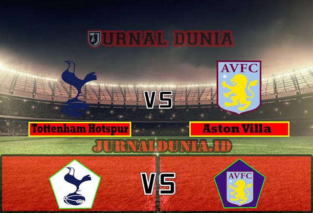 Prediksi Tottenham Hotspur vs Aston Villa ,Kamis 20 May 2021 Pukul 00.00 WIB