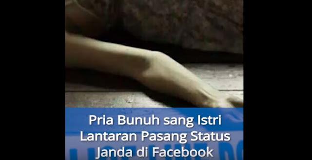 Pasang Status Janda Di Facebook, Wanita Ini Langsung Dibunuh Oleh Suaminya