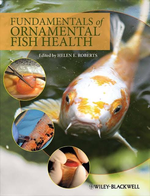 Fundamentals of Ornamental Fish Health  - WWW.VETBOOKSTORE.COM