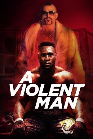 A Violent Man 2017 Dual Audio 720p BluRay