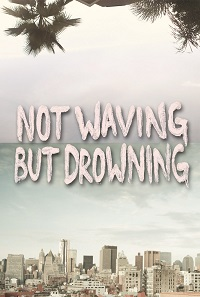Watch Not Waving But Drowning Online Free in HD