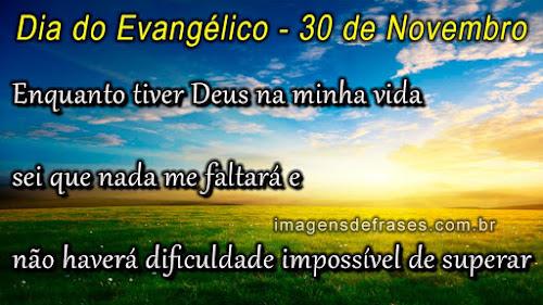 Frases para o Dia do Evangélico - 30 de Novembro