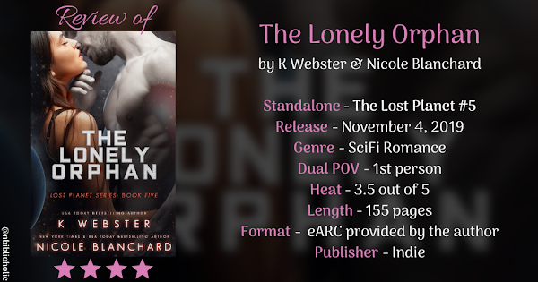 THE LONELY ORPHAN by K Webster & Nicole Blanchard