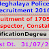 Meghalaya Police - Recruitment of 1705 Sub Inspector, Constable. Last Dt. 31/07/2016