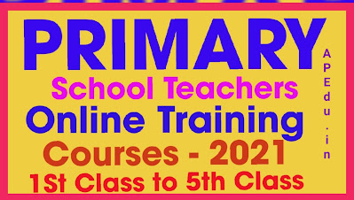 Online Teacher Trainings for Primary Teachers of classes I to V through DIKSHA Platform from 07-05-2021 to 01-06-2021