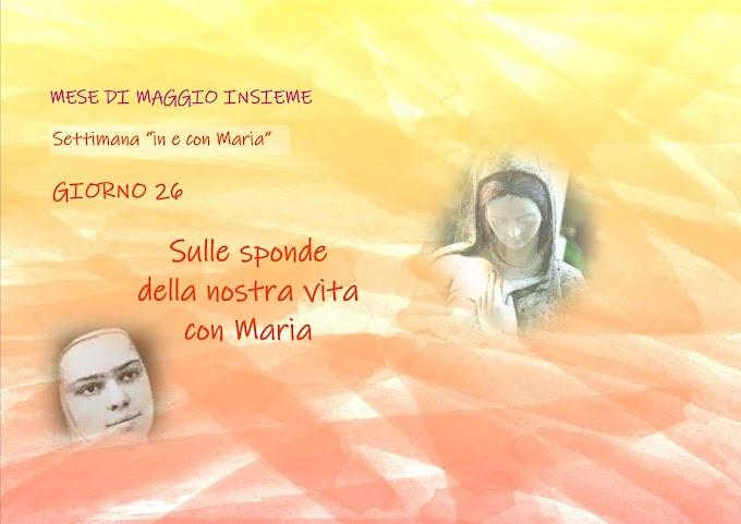 Giorno 26: Sulle sponde della nostra vita con Maria