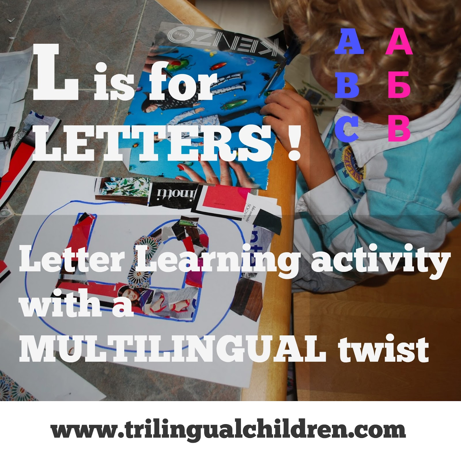 Raising a trilingual child letter learning activity with a just think russian language also has a sound l but the letter is written differently or russian b corresponds to an english sound v aljukfo Choice Image