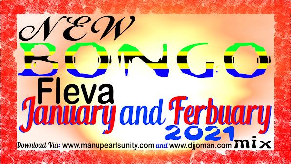 Dj Joman - Bongo Fleva New music January and February 2021 mix