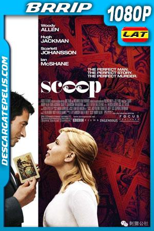 Scoop, la primicia (2006) 1080p BRrip  Latino – Ingles