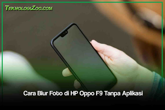 Bokeh efek Oppo F9