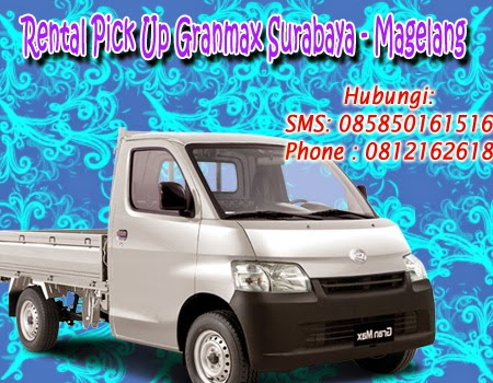 Sewa-Rental Pick Up Granmax Surabaya - Magelang