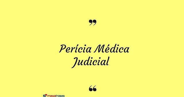 Pericia judicial Saiba tudo  sobre