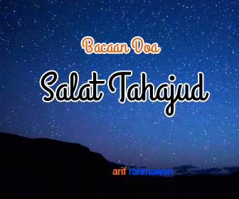 Teks Bacaan Doa Salat Tahajjud Versi Arab Latin Dan