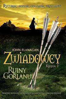Zwiadowcy, John Flanagan - początek przygody | Wiedźmowa głowologia