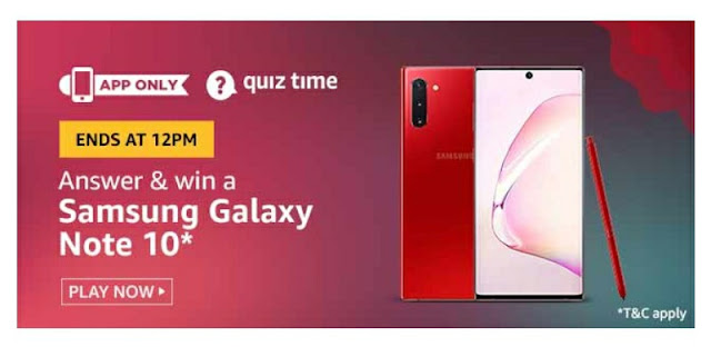 Amazon Quiz answer and win a Samsung Galaxy Note 10