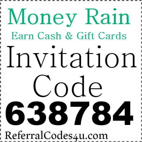 Money Rain App Invitation Code, Referral Code, Sign Up Bonus and Reviews 2018-2019