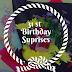 31st  Birthday Suprises