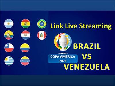 Link Live Streaming Brazil vs Venezuela Piala Copa America 2021