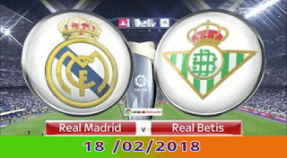 Real betis VS Real Madrid on 18/02/2018