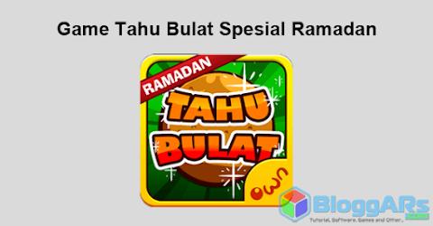 Game Tahu Bulat Spesial Ramadan